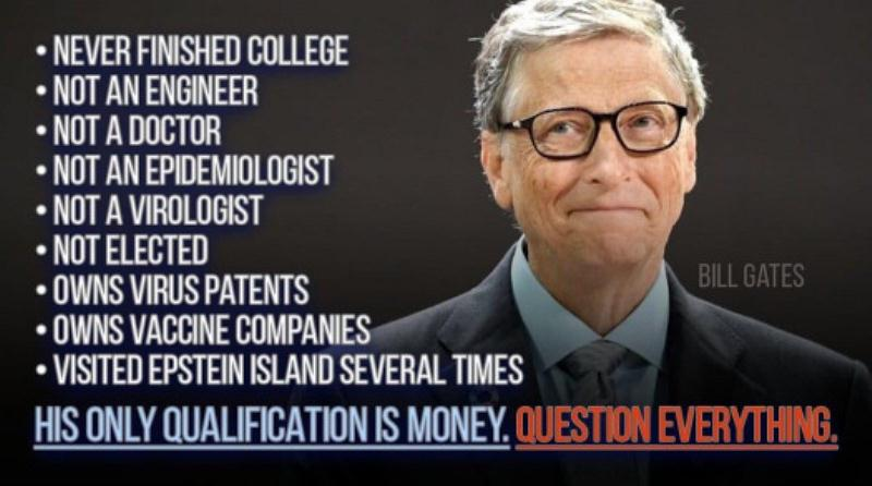 Bill Gates no qualifications control global policy