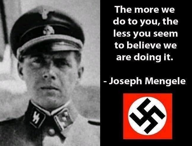 nazi-mengale-saying-shit
