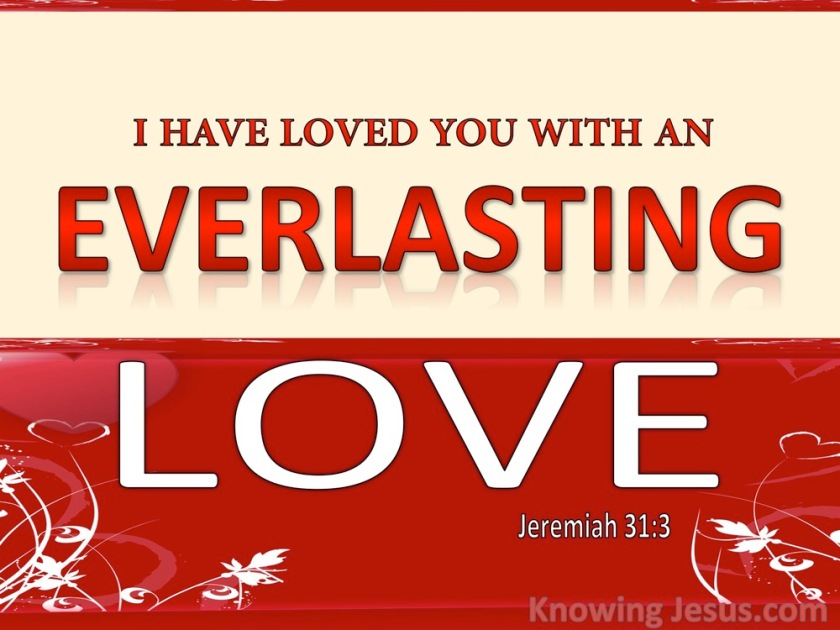 Jeremiah+31-3+I+Have+Loved+You+With+An+Everlasting+Love+red.jpg+