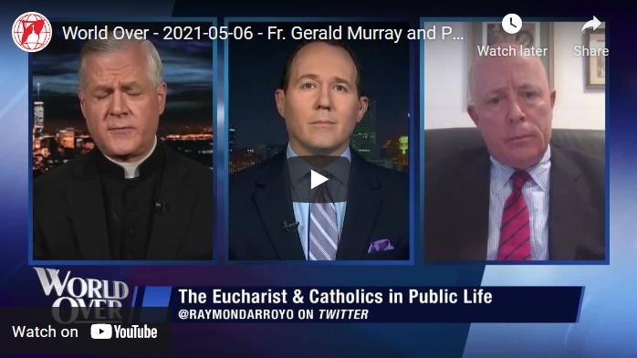 The Eucharist & Catholics in Public Life(video)