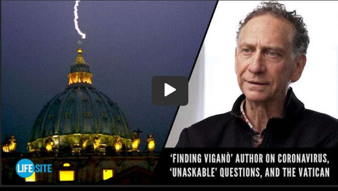 Screenshot_2021-05-12 Finding Viganò Interview with Robert Moynihan(1)