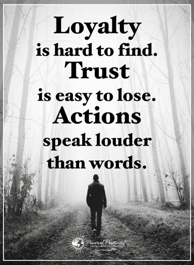 actions-speal-louder-than-words-quote-and-image-about-loyalty-trust-lose-find