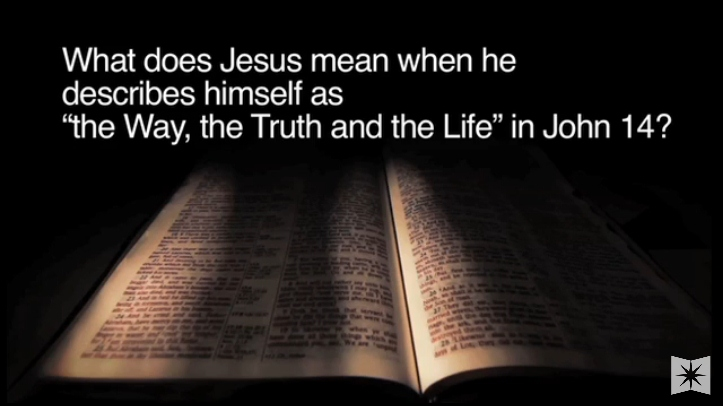 'I am the Way, the Truth, and theLife'