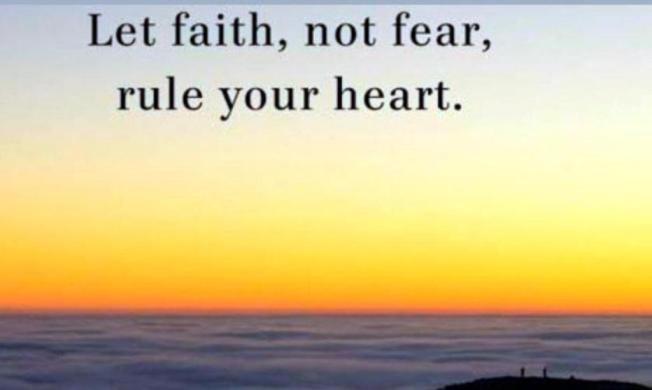 Faith not fear rule your heart sm print